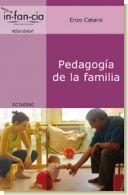 Pedagogía de la familia, de Enzo Catarsi.