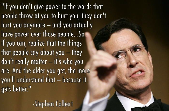 Stephen Colbert Quote