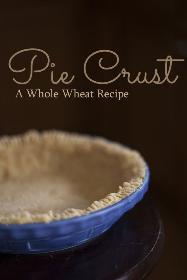 Crispy, flaky and better for you!!! Whole Wheat Pie Crust Recipe - EatingRichly.com