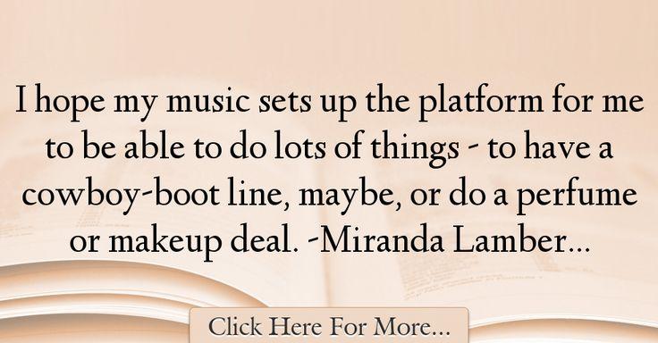 Miranda Lambert Quotes About Hope - 36439