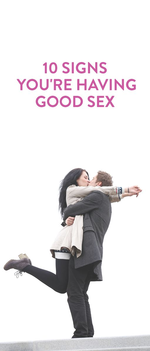 10 Signs You're Having Good Sex