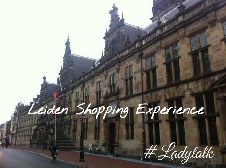 Vandaag zijn we in #Leiden! #ladytalk #shoppingexperience