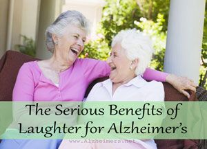 Research suggests laughter can affect Alzheimer's prevention, help Alzheimer's caregivers, and improve the quality of life for those afflicted by the disease.