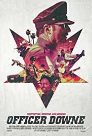 Watch Officer Downe (2016) Online Free