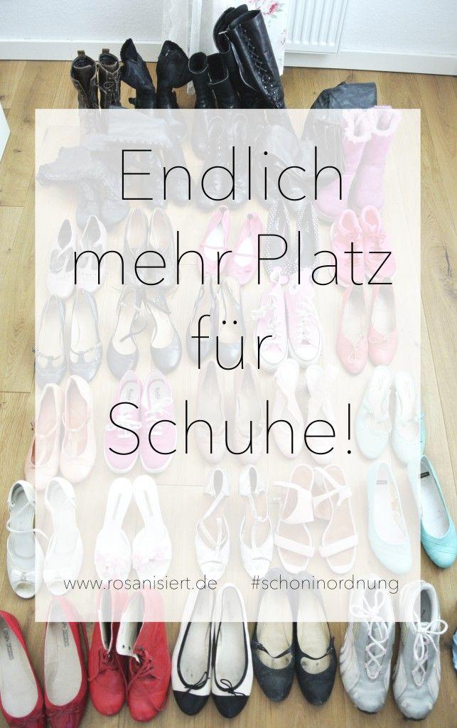 Epic Mehr Platz f r Schuhe Rosanisiert der Blog ber Ordnung Putzen und Glamour f r