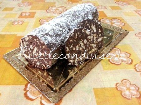 Salame al cioccolato senza uova di Teresa Mastandrea
