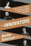 The Innovators - Walter isaacson - Reviews on Anobii
