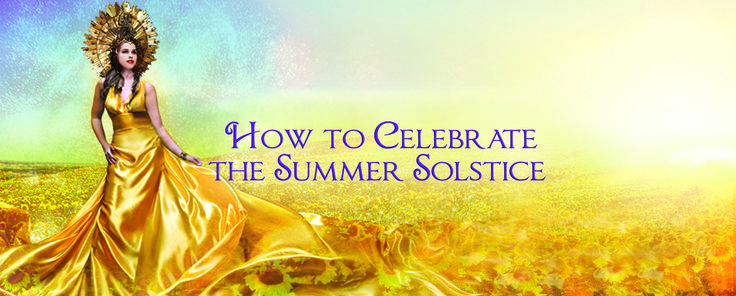How to Celebrate the Summer Solstice - Sage Goddess - Pinned by The Mystic's Emporium on Etsy