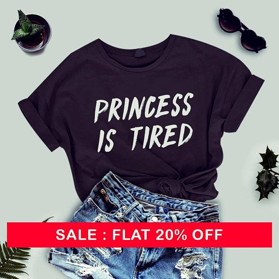Princess Is Tired T-shirt Ladies Unisex Crewneck Shirt Cute Princess T-shirt funny slogan shirt cute tee gifts for her by thecozyapparel