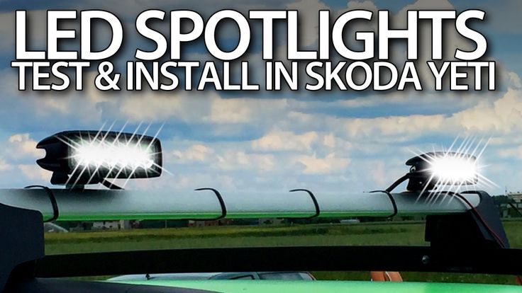 #Offroad #LED spot lights test & install in #Skoda #Yeti (from gearbest.com) #cars #tuning