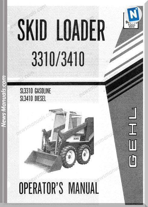 Gehl Skid Loader 3310 3410 Models Operator Manual | Operators Manual