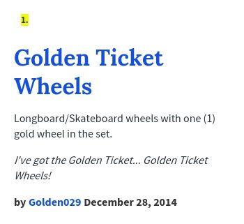 Longboard/Skateboard wheels with one (1) gold wheel in the set.