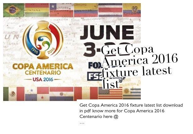 Get Copa America 2016 fixture latest list