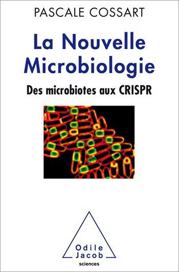 La nouvelle microbiologie