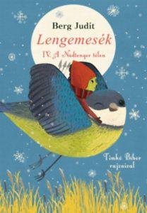 Berg Judit: Lengemesék IV. - A Nádtenger télen