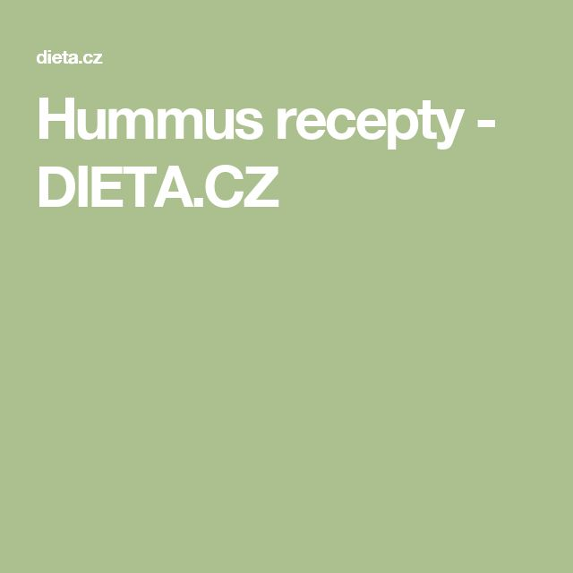 Hummus recepty - DIETA.CZ
