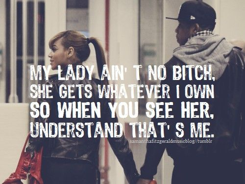 if she a rider and keep it  real from the start best know that's me