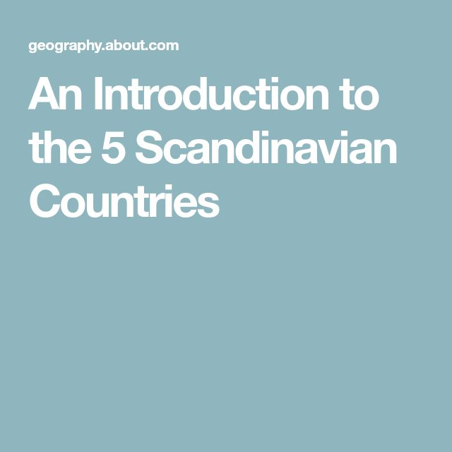 An Introduction to the 5 Scandinavian Countries