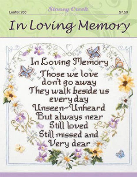 In Loving Memory is the title of this cross stitch pattern from Stoney Creek.