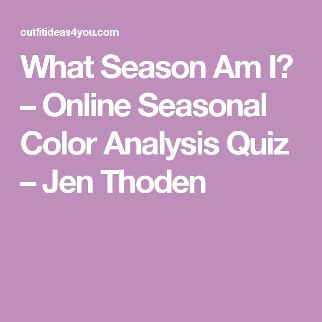 What Season Am I? – Online Seasonal Color Analysis Quiz – Jen Thoden                                                                                                                                                                                 More