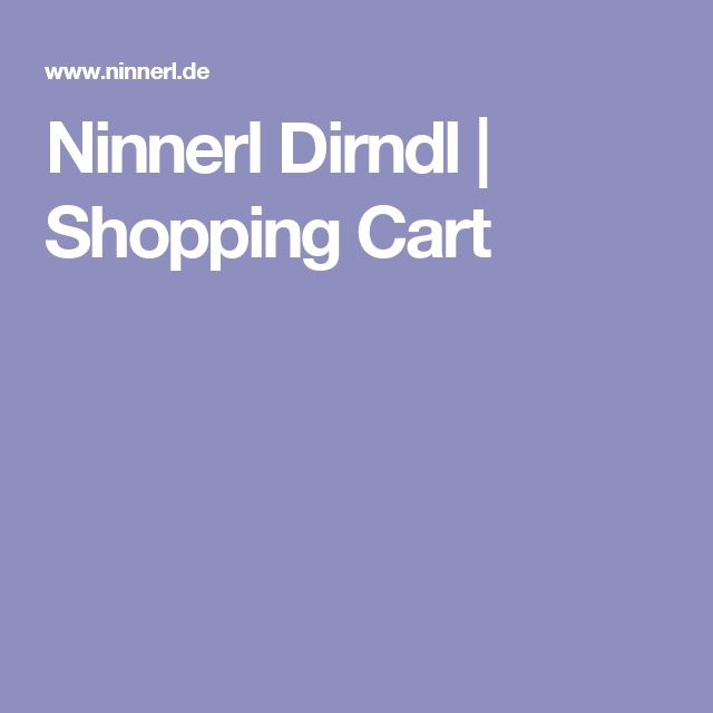 Ninnerl Dirndl | Shopping Cart