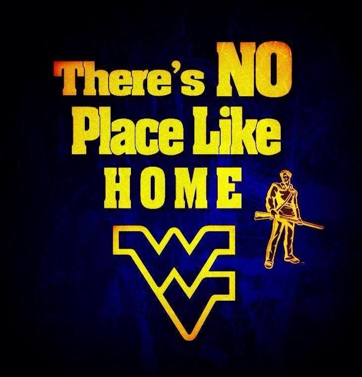 WV is my second HOME