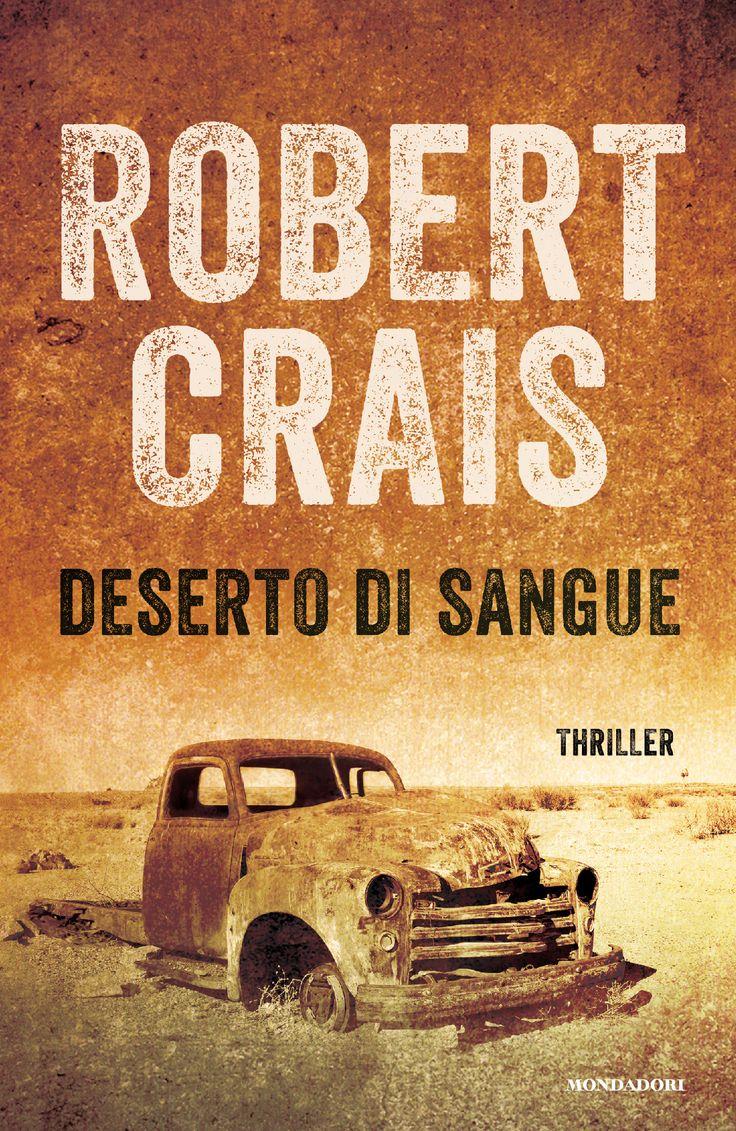 Robert Crais, Deserto di sangue