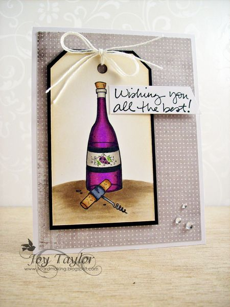 Tag by Joy Taylor using The Wine Shop stamp set.