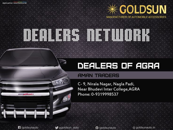 Our Dealer in Agra. We, #Goldsun provide #Automobile #Accessories, #Bumper, #nudge_guards, #luggage_carriers, #side_steps for most indian cars.  For more details call : +91 93444 49111 Visit your nearest #Automobile_Accessory store or www.goldsun.in. #goldsun #dealers #Agra