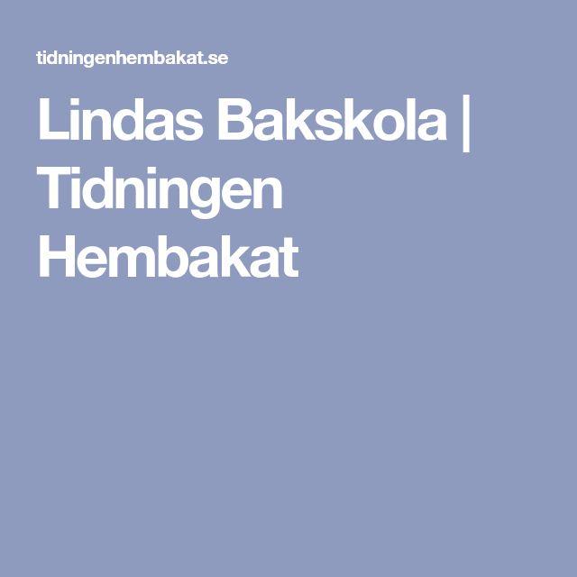 Lindas Bakskola   Tidningen Hembakat