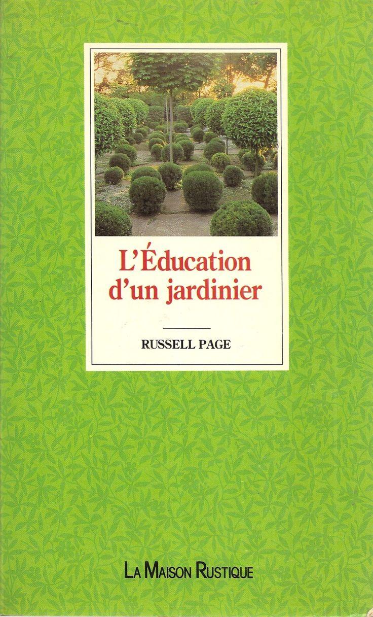 L'éducation D'un Jardinier de Russell Page - Achat vente neuf occasion