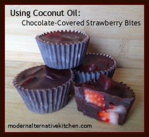 Using Coconut Oil: Chocolate-Covered Strawberry Bites