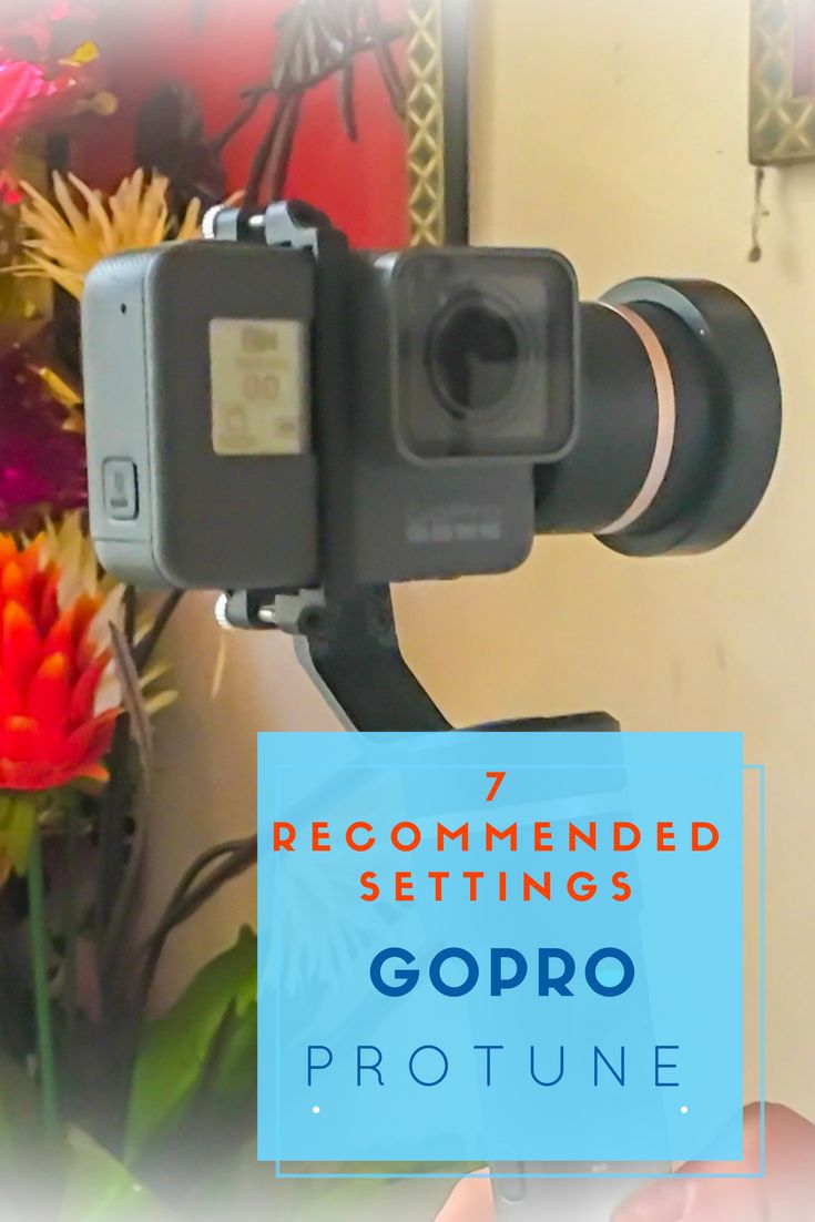 7 Recommended Settings for GoPro Protune via @NiceRightNow