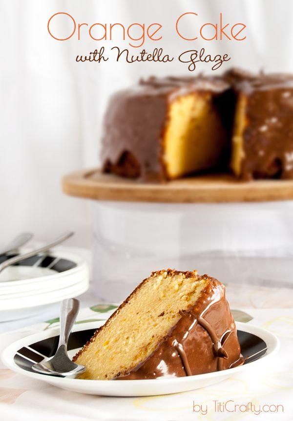 Orange Cake with Nutella Glaze