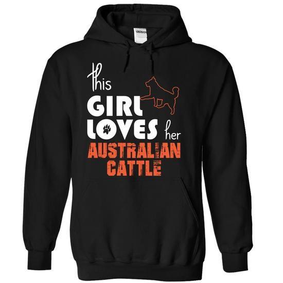 This Girl Loves Her Australian Cattle - #gift basket #thoughtful gift. LOWEST SHIPPING => https://www.sunfrog.com/Pets/This-Girl-Loves-Her-Australian-Cattle-kaydl-Black-14978445-Hoodie.html?68278