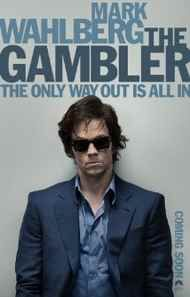 The Gambler (2014) movie info, trailer, story and more
