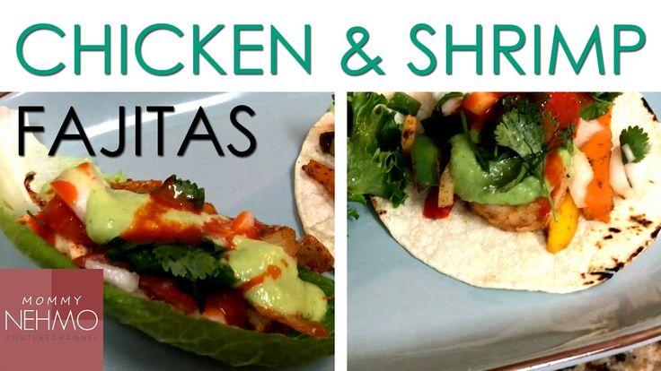 Easy Dinner Ideas - Chicken & Shrimp Fajitas