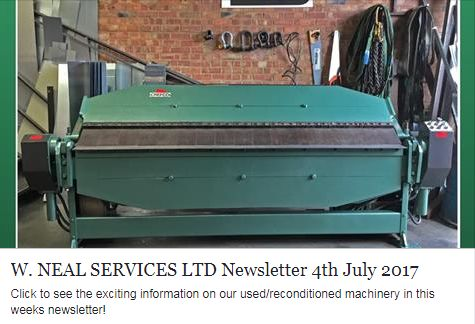 W. Neal Services Ltd Newsletter! Click for exciting news and offers on Used/Reconditioned Machinery!