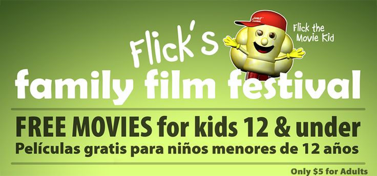 Free Kids Movies at Celebration Cinemas for February, March and April Flick's Family Film Festival will be returning to theaters FEBRUARY 26 - APRIL 21, 2016.  Flick's Family Film Fest features a full lineup of movies FREE for kids and just $5.00 for adults at Celebration Cinema locations across West Michigan.  Each movie is in theaters for