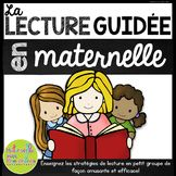 La lecture guidée en maternelle - FRENCH Guided Reading fo
