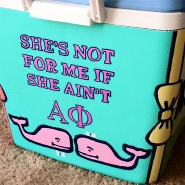 """""""She's not for me if she ain't Alpha Phi"""" SO CUTE AND IT RHYMES!"""