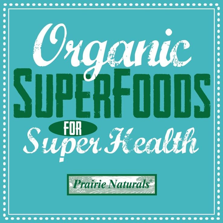 Superfoods for Super Health!