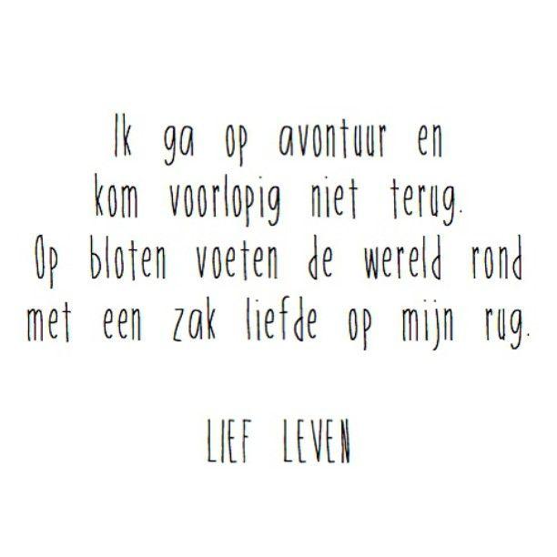 ❤️ #woorden #wanderlust #leven #avontuur #liefde #liefleven