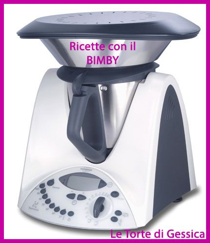 Raccolta ricette con il Bimby