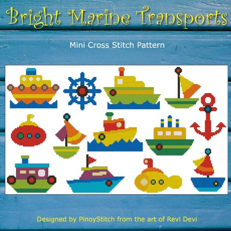Bright Marine Transport cross stitch pattern collection has all the elements you need to create a wonderful sea transport sampler. Mini Cross Stitch Pattern: Bright Marine Transport Design Source: Revi Devi