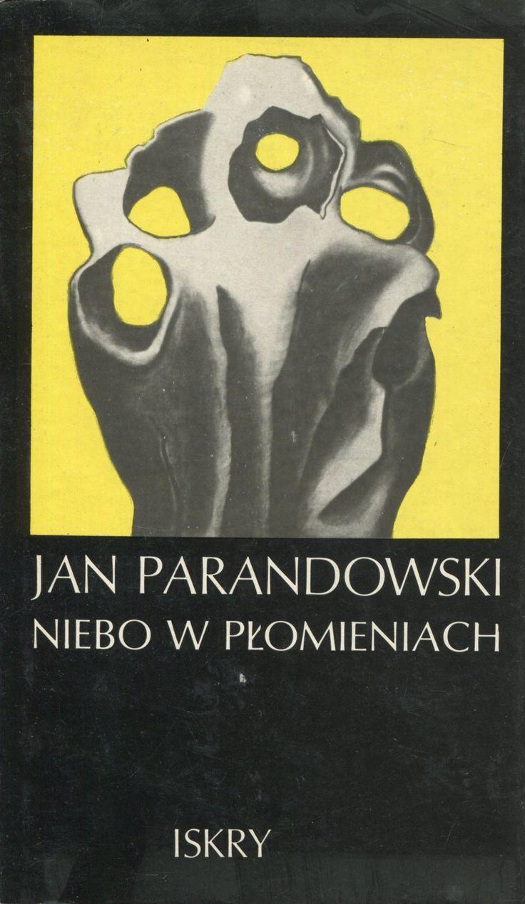 """""""Niebo w płomieniach"""" Jan Parandowski Cover by Zbigniew Czarnecki Published by Wydawnictwo Iskry 1978"""