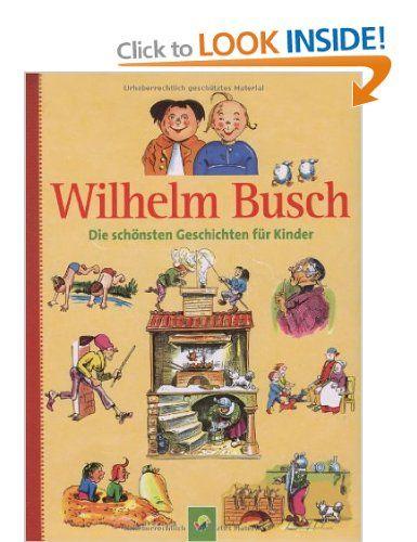 Ideal Wilhelm Busch Die sch nsten Geschichten f r Kinder Amazon co uk Wilhelm