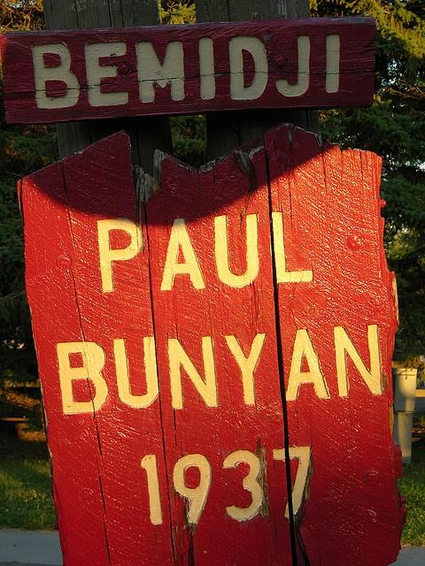 Paul Bunyan Sign ...Bemidji, Minnesota. Bemidji is like my second home. I can't wait to go back in July. ♥♥