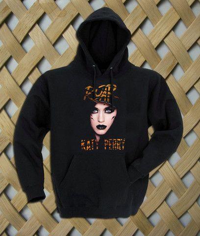 Katty Perry Roar Hoodie #shirt #tanktop #tops #tees #tee  #graphictees #tumblrshirt #hoodie #unisex clothing