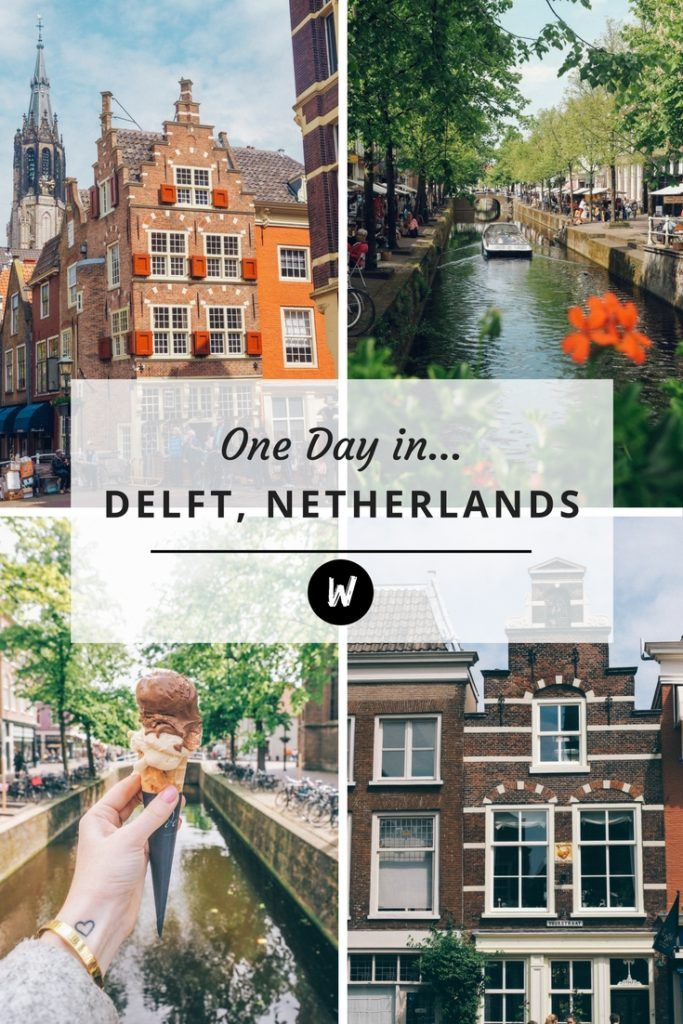A Day Trip to Delft, Netherlands